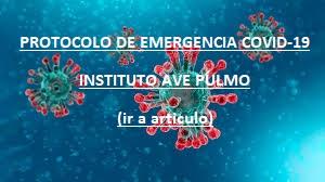 PROTOCOLO DE EMERGENCIA COVID-19 INSTITUTO AVE PULMO